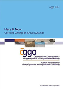 Here and Now – Collected Writings on Group Dynamics